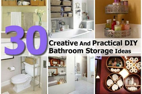 creative storage ideas 30 creative and practical diy bathroom storage ideas