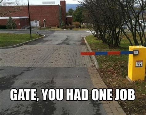 You Had One Job Meme - 10 epic you had one job memes