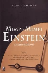 Mimpi Mimpi Einstein Alan Lightman mimpi mimpi einstein by alan lightman