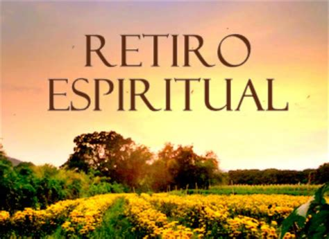 imágenes de retiros espirituales vinheta para retiro espiritual catolico evangelico