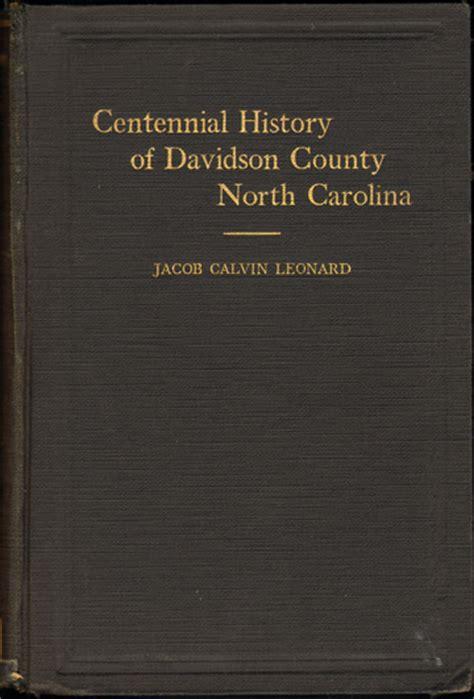 Davidson County Nc Records Centennial History Of Davidson County Carolina Thomasville Nc