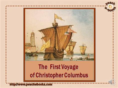 christopher columbus biography ppt the first voyage of christopher columbus authorstream