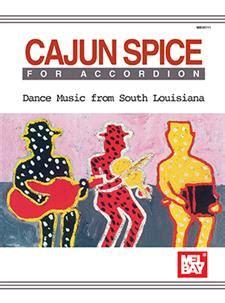 cajun a cajun novel books cajun spice for accordion book mel bay publications inc