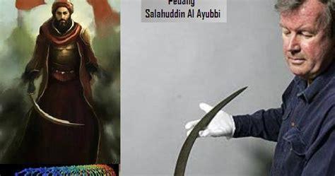 Pedang Al Ayubby untuk kita kita pedang salahuddin al ayubi paling tajam