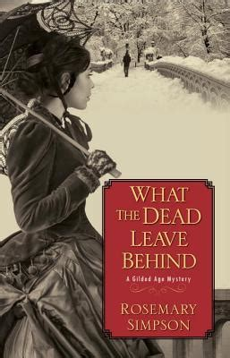 what the dead leave a gilded age mystery 1 by