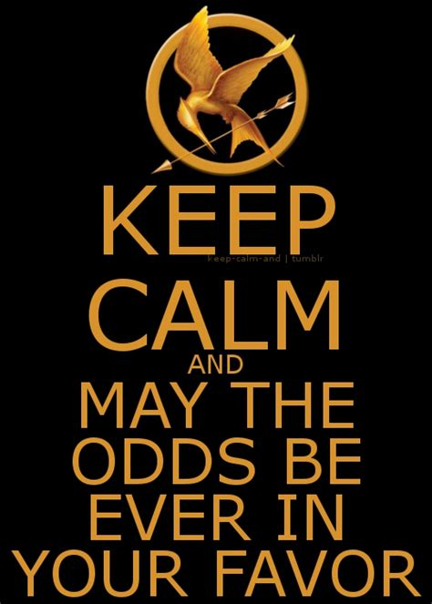 May The Odds Be Ever In Your Favor Meme - and may the odds be ever in your favor