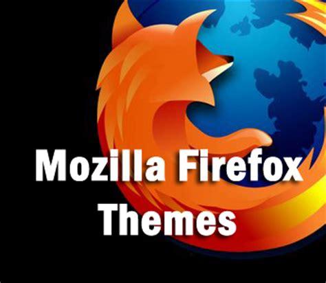 theme creator mozilla top 10 mozilla firefox themes techhowdy