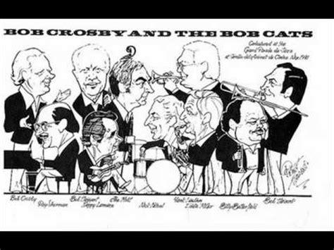 bob crosby and the bobcats way back home bob crosby and the bobcats my boy doovi