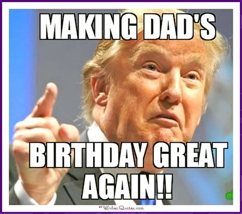 Funny Dad Memes - funny birthday memes for dad mom brother or sister