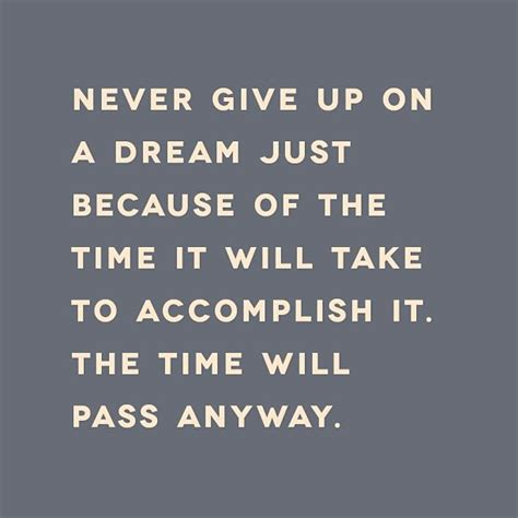 quotes about not giving up on your dreams quotesgram