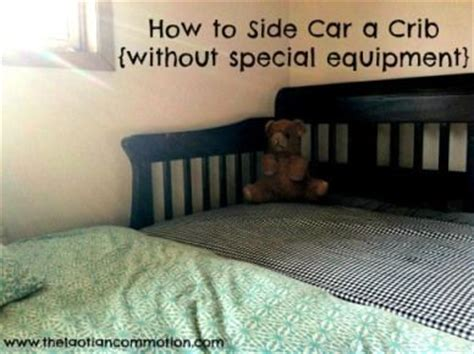 Sidecar Crib To Bed 17 Best Images About Sidecar Crib On Pinterest Car Bed Co Sleeper And Crib Sets