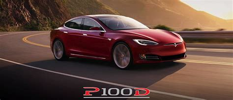 Tesla Availability Tesla Is Adding The Model S P100d And The Model X P100d To