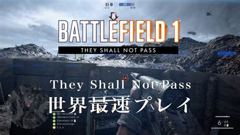 libro they shall not pass bf1 第1弾拡張パック they shall not pass 世界最速先行プレイ体験記 動画あり eaa fps news