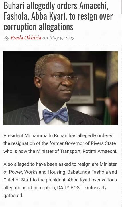 Who Is The Only President To Resign From Office by Abdul S Buhari Allegedly Orders Amaechi Fashola
