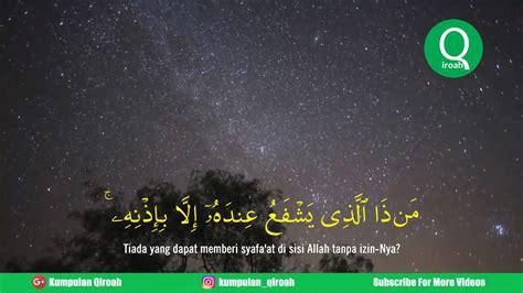bacaan ayat kursi  muzammil hasballah youtube