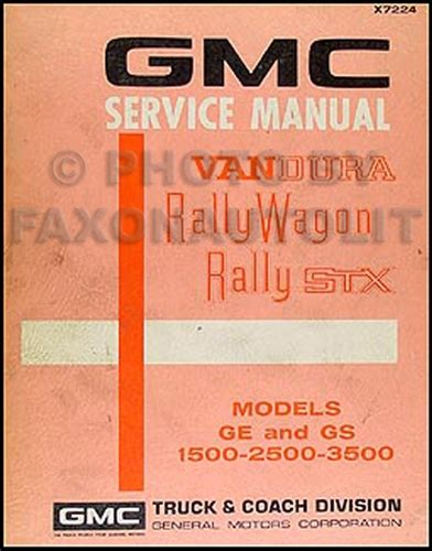 1972 gmc vandura rally wagon stx repair shop manual ge gs 1500 2500 3500