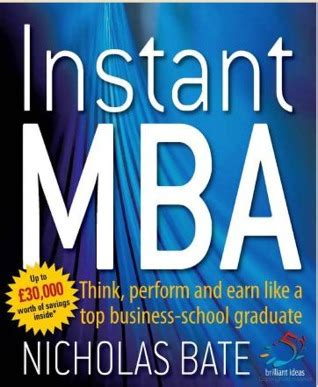 Instant Mba Book by Instant Mba By Nicholas Bate Reviews Discussion