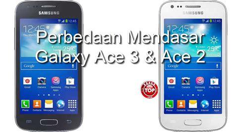 Fitur Harga Samsung Ace 3 samsung galaxy ace 3 harga n spesifikasi beda dengan ace 2