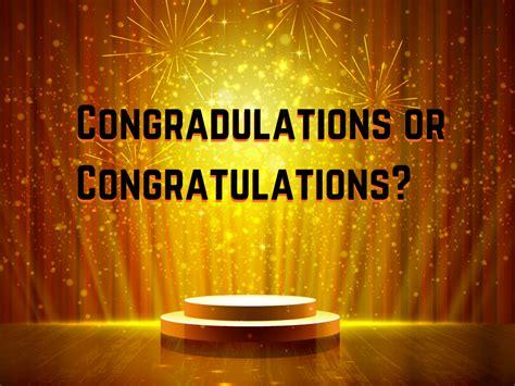 congradulations  congratulations grammar girl