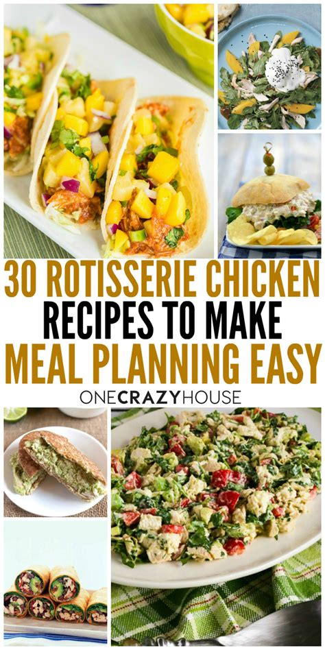 30 rotisserie chicken recipes to make meal planning easy