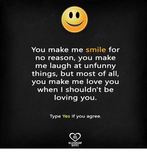 You Make Me Smile Meme - 25 best memes about you make me laugh you make me laugh