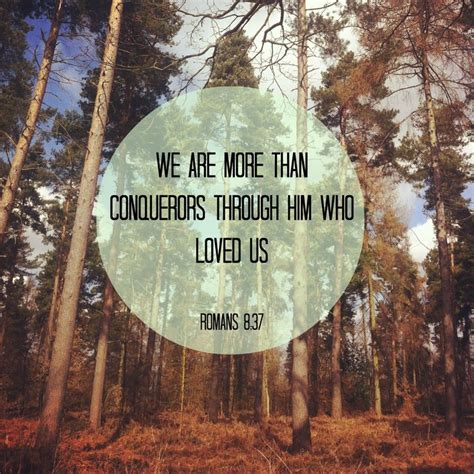 More From 8 by Romans 8 37 More Than Conquerors Inspire