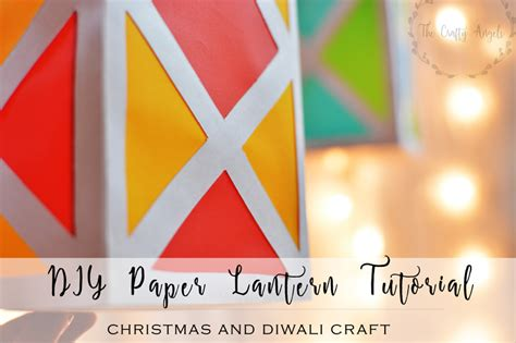 How To Make Lantern With Paper For Diwali - colorful paper lantern tutorial
