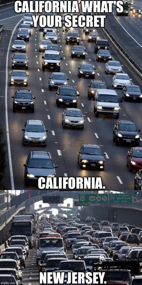 how does california keep their traffic moving imgflip