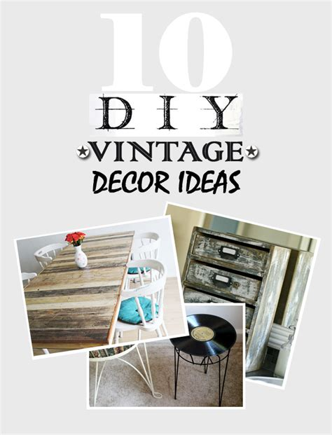 vintage diy home decor 10 diy vintage decor ideas