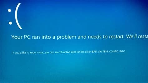install windows 10 blue screen windows 10 blue screen bad system config info