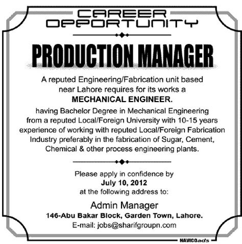 Mechanical Engineering Manager production manager and mechanical engineer required in lahore jang on 01 jul 2012 in