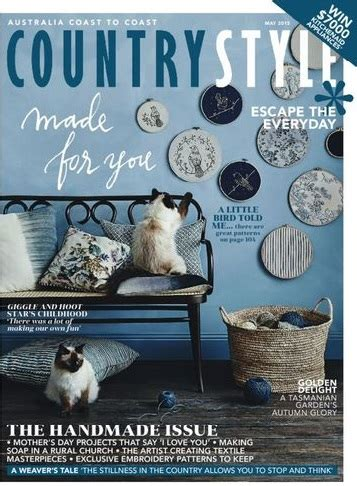 australian country style magazine country style magazine