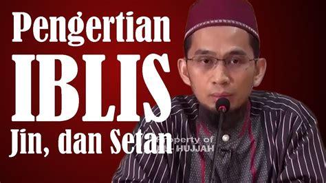 download mp3 ceramah adi hidayat memahami hakikat jin setan dan iblis oleh ustadz adi