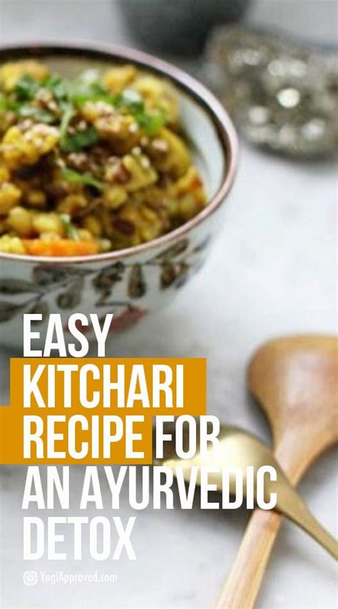 Detox Dinner Recipes Indian by Easy Kitchari Recipe For An Ayurvedic Detox Detox Easy