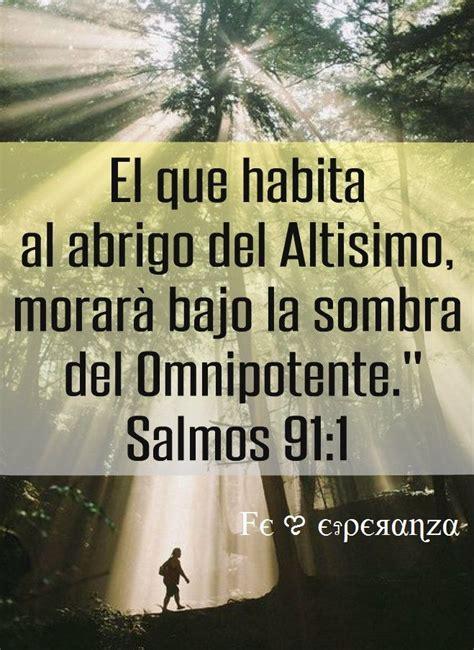 imagenes cristianas salmo 91 salmos 91 1 dios pinterest