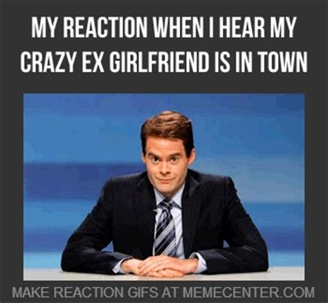 My Ex Meme - crazy ex girlfriend meme video image memes at relatably com