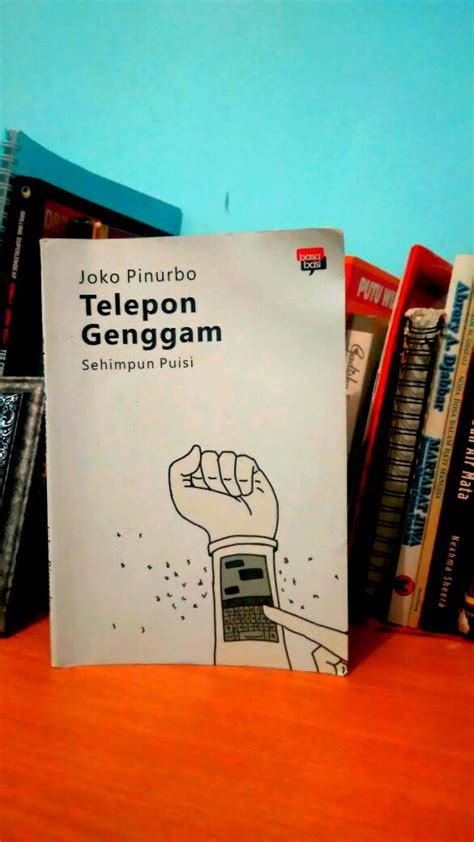 Buku Teleponalamat Isi Banyak modernitas dalam puisi warta pilihan