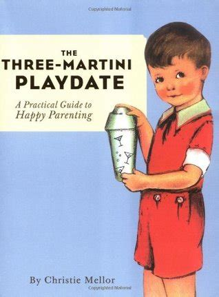 martini birthday meme the three martini playdate a practical guide to