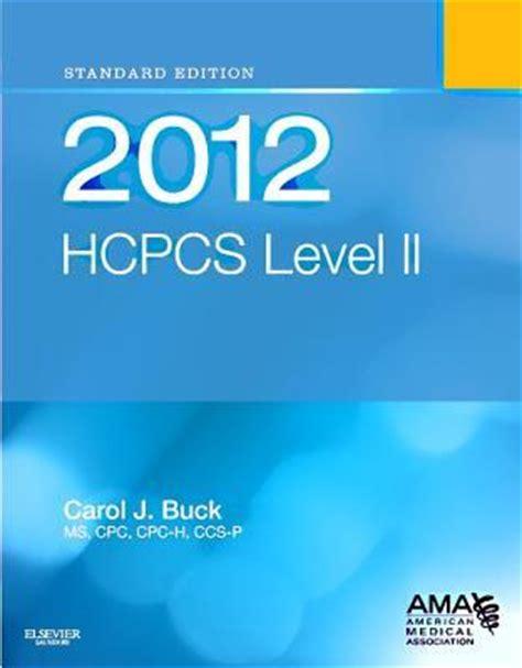 hcpcs 2018 level ii hcpcs level ii american assn books hcpcs level ii carol j buck 9781455707713