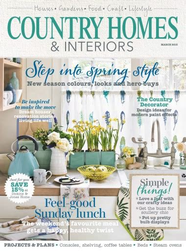 country homes and interiors magazine country homes interiors magazine march 2015