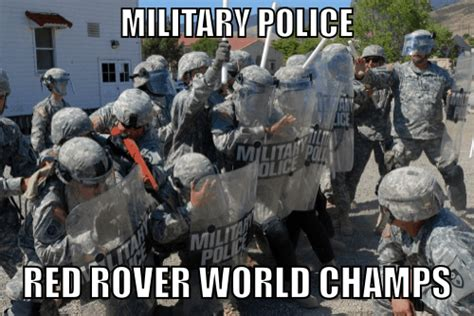 Military Police Meme - the 13 funniest military memes of the week we are the mighty