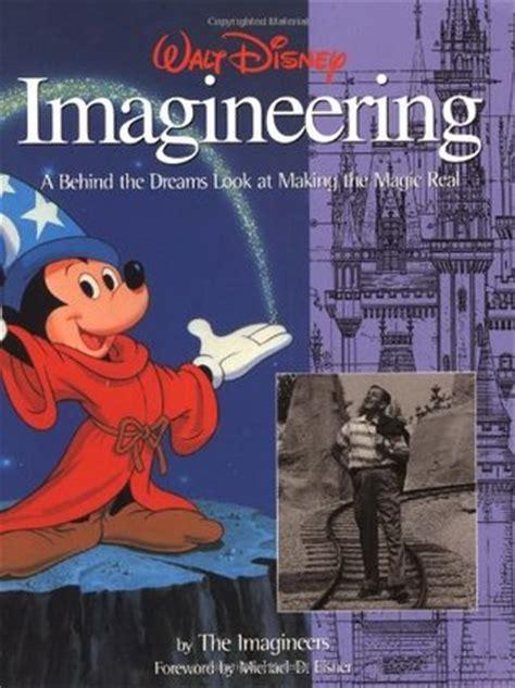 walt disney imagineering a the dreams look at