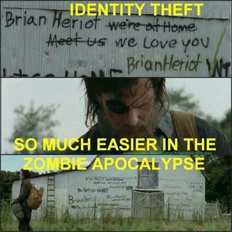 Identity Theft Meme - pin by ᗪᗩﬡᓮᙓᒪᒪᙓ on zombie stuff pinterest