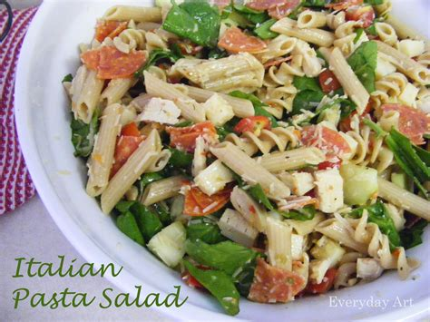 italian pasta salad everyday art italian pasta salad