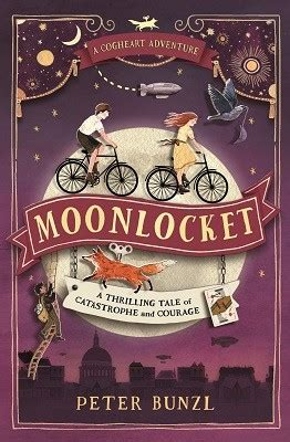 cogheart cogheart adventures 1 moonlocket by peter bunzl waterstones