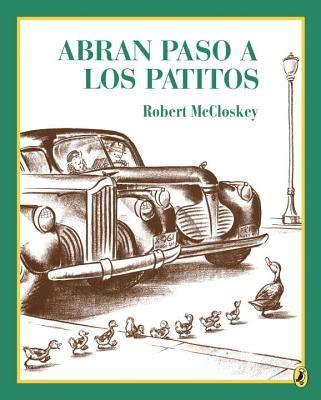 make way for ducklingsabran abran paso a los patitos make way for ducklings picture puffin books paperback an
