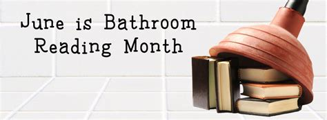 Bathroom Books June Is Bathroom Reading Month Giveaway