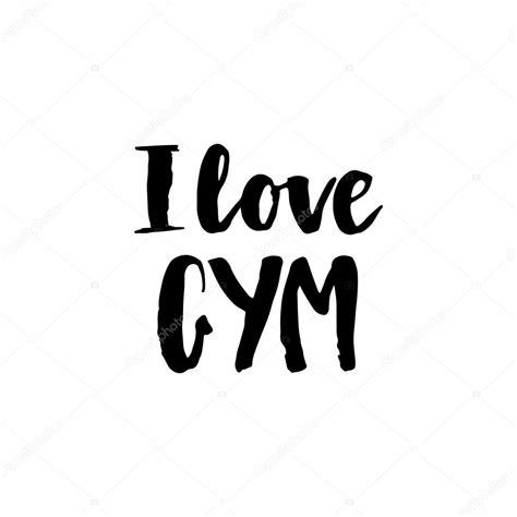 imagenes i love gym i love gym anotherhackedlife com