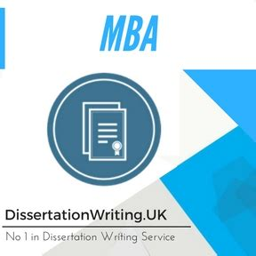Mba Dissertation Writing Services Uk by Mba Dissertation Writing Service And Mba Thesis Help