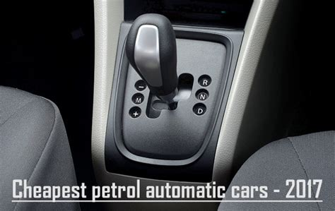 Top 5 Cheapest Petrol Automatic cars in India 2017